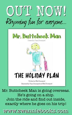 MR. BUTTCHEEK MAN The Holiday Plan. OUT NOW on Amazon in Kindle and Paperback format. Learn To Read, Love Book, Childrens Books, Kindle, Author, Writing, How To Plan, Learning, Amazon