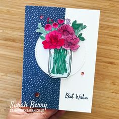 Sarah Berry Stampin' Up! UK Demonstrator Jar of Flowers stamp set from Stampin' Up! Sarah Berry, Love Jar, Flowers In Jars, Architecture Tattoo, Paper Pumpkin, Sympathy Cards, Flower Cards, Pattern Paper, Stampin Up Cards