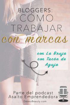 Cómo hacer tu blog la herramienta para trabajar con marcas. Con Carmen Velarde de LaBrujaConTaconDeAguja.com. Escúchalo en audio estés donde estés!