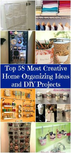 Top 58 Most Creative Home-Organizing Ideas and DIY Projects - DIY & Crafts. Lots of swell ideas, including: magnetic spice tins, shower curtain hooks to hang purses, shoe organizer for storing cleaning supplies, etc.