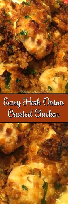 Easy Herb Onion Crusted Chicken - This simple chicken recipe is a go to dinner for us. It is one of our favorite meals and takes just minutes to put together.