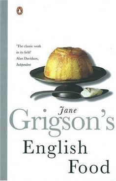 English Food by Jane Grigson http://www.amazon.com/dp/0140273247/ref=cm_sw_r_pi_dp_CM.Stb1S8T4PW3KA