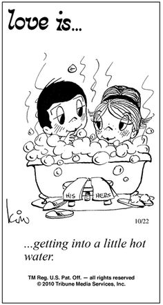 thk: Love is getting into hot water together Love Is Comic, Love Is Cartoon, What Is Love, Love You, My Love, Husband And Wife Love, Love Again, True Feelings, Thoughts