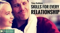 Tony Robbins: Skills for Every Relationship (Tony Robbins Relationships)
