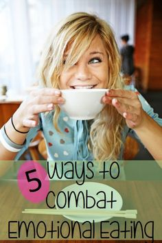 5 Ways to combat emotional eating and keep your diet on track!  Great tips!