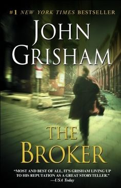 The Broker, by John Grisham