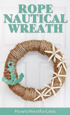 Rope Nautical Wreath. Perfect wreath for summer!