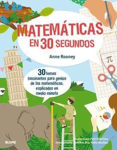 EDUBIB catálogo › Detalles para: Matemáticas en 30 segundos / Anne Rooney, Putri Frebiana, Dra. Katie Steckes Dr Mike, Fractions, Les Inventions, Rome Antique, Infants, Products, Google, To Tell, Libros