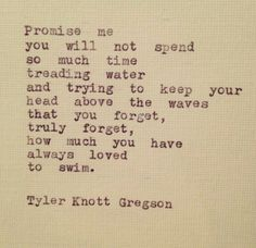 ― Tyler Knott Gregson