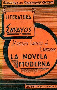 Código: FR / 808.3 / C28. Título: la novela moderna : estudio filosófico. Autor: Cabello de Carbonera, Mercedes, 1845-1909. Catálogo: http://biblioteca.ccincagarcilaso.gob.pe/biblioteca/catalogo/ver.php?id=8481&idx=2-0000014489
