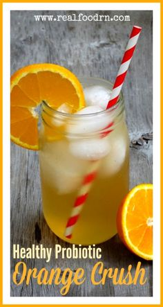Healthy Orange Crush. Fizzy and tangy just like the Crush soda, but without the high fructose corn syrup. It is also a healthy probiotic beverage. Your kids will never have to know! realfoodrn.com