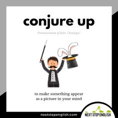 English Vocabulary Word: Conjure Up Advanced English Vocabulary, English Vocabulary Words, English Phrases, English Idioms, English Lessons, French Lessons, Spanish Lessons, Improve English Speaking, Learn English Words