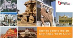 India has a numer of holy places from all religions & every holy city has it's own story to tell. Know more about such stories here -
