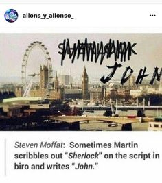 """Sherlock <<-- Noooooo, it's supposed to be """"John"""""""