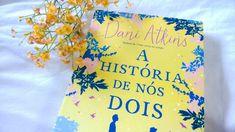 Dani Atkins - Aquele momento que vc se apaixona pela história e não quer que tenha fim...