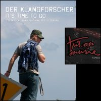 F.OM001-2: Der Klangforscher - It's Time to Go (Dub Mix) 64kBit/s Promo by fut.on music on SoundCloud