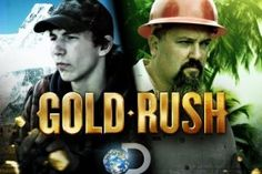 Gold Rush TV, show: News, Videos, Full Episodes and More