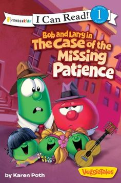 Bob and Larry in the Case of the Missing Patience (I Can Read! / Big Idea Books / VeggieTales) by Karen Poth http://smile.amazon.com/dp/0310727308/ref=cm_sw_r_pi_dp_w4lUwb1B5M66S
