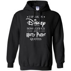I Speak in Disney Song lyrics and Harry Potter quotes shirt, hoodie, tank - TeesGrab