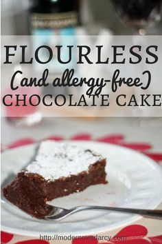 Flourless chocolate cake. (gluten-free!) Easy and delicious and a real crowd pleaser for all ages. (It's even better the day after it's made--or after it's been frozen.) I don't have the words to tell you how fabulous it tastes--just try it and see for yourself!