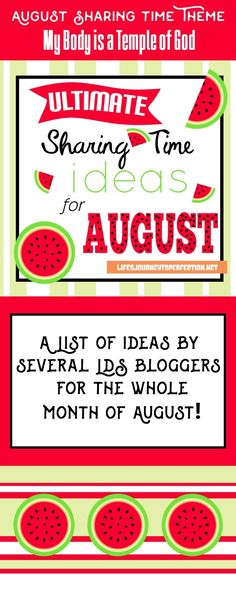 {Ultimate List} of LDS Sharing Time ideas for August 2016: My Body Is A Temple of God