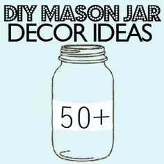Great roundup of over 50 Mason jar craft DIY projects