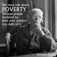 Dorothy Day is known for her work in social justice, and especially for her co-founding and longtime work with the Catholic Worker Movement. Earlier in my career I worked with the Richmond, Virgini. René Girard, Quotes To Live By, Me Quotes, Daily Quotes, Famous Quotes, Woman Quotes, I Look To You, Dorothy Day, A Course In Miracles
