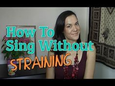 How To Sing Without Straining - Singer's Secret