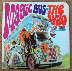 2) Old record album cover...The Who / Magic Bus