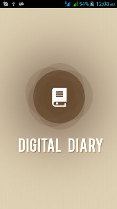 Digital Diary is a digital organizer that can store all your contacts, memo, address and schedule records. This app is based on the concept of diary with digitalization. It helps user to store important information on mobile which in turn helps user to check for information on a go.User can even mail all stored information to itself or to a friend which can act as online storage. Technology Used:  Android , JAVA, XML, SQLITE DB.