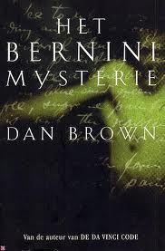 Dan Brown - Het Bernini mysterie Spanned verhaal in het Vaticaan, met een wetenschappelijke touch