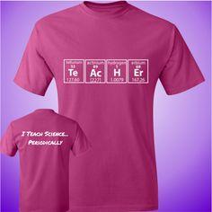 I Teach Science.Periodically - Unisex T - - I Teach Science…Periodically – Unisex T Science Teacher Ich unterrichte Wissenschaft … regelmäßig – Unisex T. Science Shirts, Science Humor, Science Lessons, Science Quotes, Biology Humor, Chemistry Humor, Grammar Humor, Teacher Wear, Teacher Humor