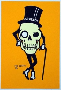 """nice. don't know about the """"Mr. Death"""""""