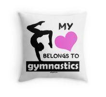 My Heart Belongs to Gymnastics by gollygirls Throw Pillow