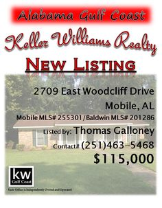 2709 East Woodcliff Drive, Mobile, AL...Mobile MLS# 255301/Baldwin MLS# 201286...$115,000...Wonderful cozy neighborhood home featuring multiple living areas - formal dining, greatroom, and living room. This 4/2 single story home has what you need in investment rental property. Presently, this is tenant occupied. Must have a qualified buyer before showing. Appointment only. Call Thomas Galloney at 251-463-5468.