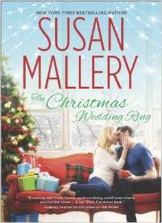 The Christmas Wedding Ring by Susan Mallery   Publisher: Harlequin HQN   Publication Date: October 7, 2014   www.susanmallery.com   Contemporary Romance
