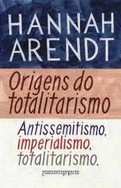 Download Origens do Totalitarismo - Hannah Arendt em ePUB mobi e PDF