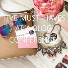 Five Must-Haves at a Blog Conference