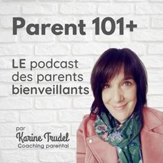 Parent 101+ on Apple Podcasts Coaching, Parental, Parenting 101, Training