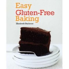 Easy Gluten Free Baking.  I've really enjoyed making treats for my celiac friends from this book.  LOVE the banana bread, chocolate cake, lemon bars, cookies, hamburger buns, etc.  It's written by a pastry chef, and I can tell she put a lot of thought into making each recipe as good as its glutinous counterpart.