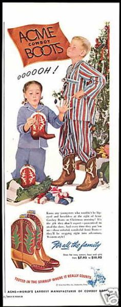 Vintage Christmas Ad ~ Acme Cowboy Boots for Christmas Morning ©1948