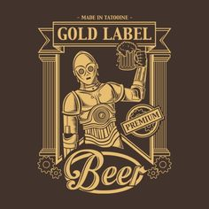 GOLD LABEL T-Shirt $12.99 Star Wars tee at Pop Up Tee!
