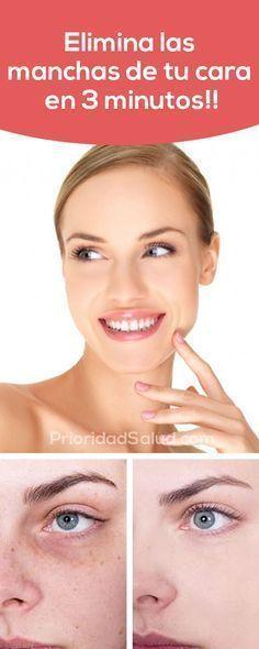 Elimina las manchas de tu cara en 3 minutos.