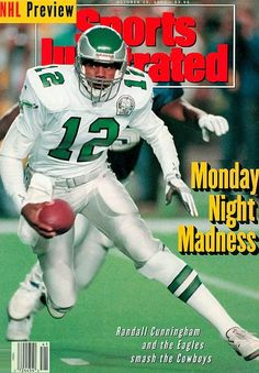 Sponsored - Randall Cunningham 1992 Sports Illustrated No Label Eagles Philadelphia Eagles Wallpaper, Philadelphia Eagles Apparel, Philadelphia Eagles Super Bowl, Philadelphia Sports, Nfl Sports, Sports Stars, Dodgers, Sports Magazine Covers, Si Cover