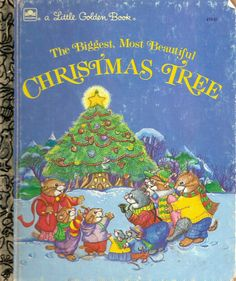 I read this book when I was little and I will NEVER forget it. It's such an awesome story. It influenced my idea of the most beautiful Christmas tree.   The Biggest, Most Beautiful Christmas Tree: Amye Rosenberg: 9780307602695: Amazon.com: Books