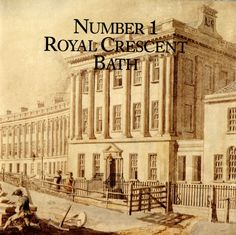 Cover image by Thomas Malton. Royal Crescent was designed John Wood the Younger in 1767 – 1774 as the first house in the Royal Crescent, a Bath stone crescent of thirty houses with a Palladian design to the main facade. John Wood, Museum Displays, Castle House, England And Scotland, Historic Homes, Somerset, Number One, Great Britain, Facade