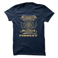 [Cool tshirt name meaning] FINDLEY Shirts Today Hoodies, Funny Tee Shirts