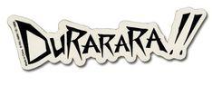 Durarara!! Logo Sticker [PreOrders SoldOUT]