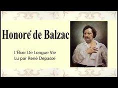 Honoré De BALZAC – L'Élixir De Longue Vie - YouTube