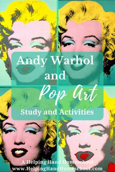 Free Andy Warhol and Pop Art Study and Activities at www.helpinghandhomeschool.com! #art #popart #arthistory #unitstudy